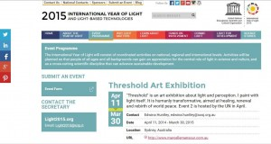"Marcelle Mansour's ""Threshold"" Art Exhibition at Mary MacKillop Museum North Sydney, Dec 11 2014 - 30 March 2015. is a part of the International Year of Light Australia 2015"